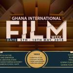 The Ghana International Film Week comes off in May