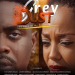 """Zylofon Arts Fund To Premiere """"Grey Dust"""" on 27th October at Global Cinemas Accra"""