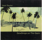 DewDrops<br /> on The Oasis