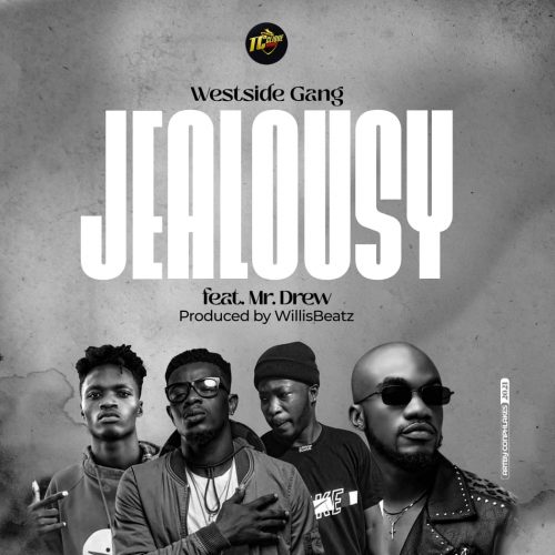 Westside Gang - Jealousy ft. Mr Drew