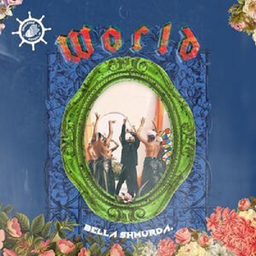 Bella Shmurda – World