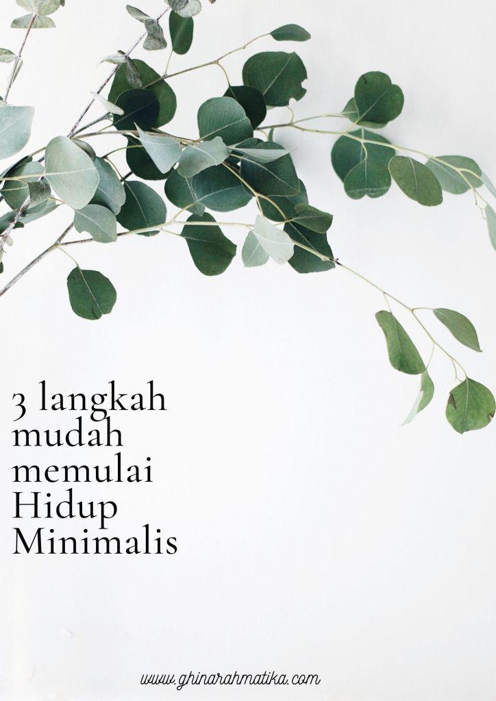 3 langkah mudah memulai hidup minimalis