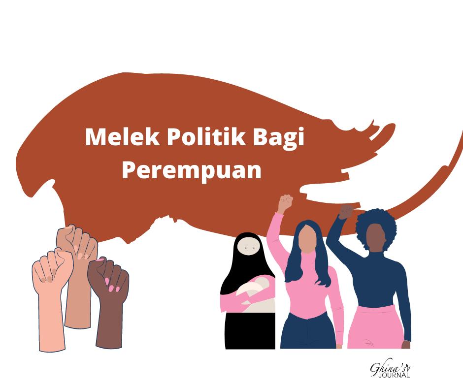 melek politik bagi perempuan itu seperti apa sih?