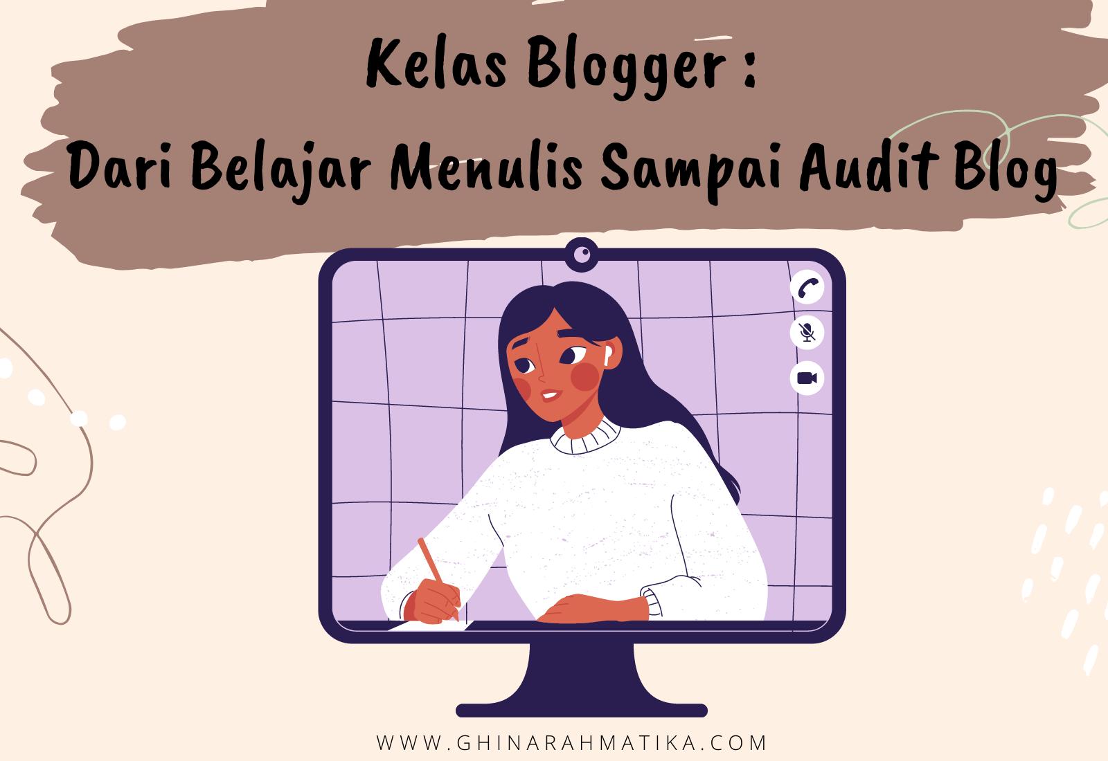 kelas blogger : belajar menulis sampai audit blog