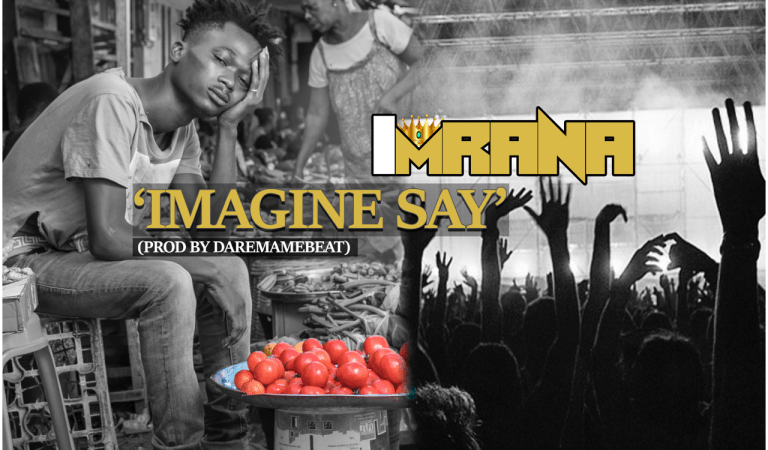 "Download: Imrana releases song ""Imagine Say"" days after going viral"