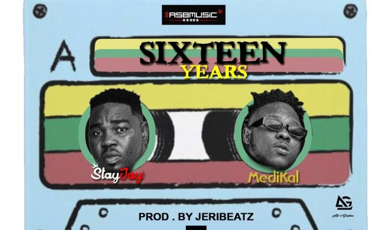 Download: Stay Jay – Sixteen Years ft Medikal