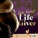 Vybz Kartel – Life Giver (Prod. By Attomatic Records)