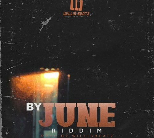 Instrumental: WillisBeatz – By June Riddim