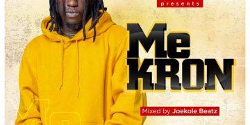 King Paluta – Me Kron (Mixed By JoeKole Beatz)
