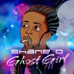 Shane O – Ghost Girl