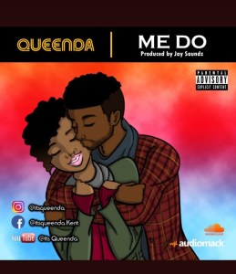 Queenda - Me Do (Prod. By Jay Soundz)