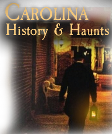 Carolina History and Haunts Ghost Tour