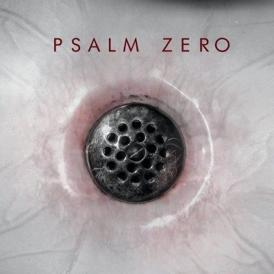 the-drain-psalm-zero-main album cover