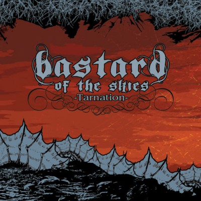 Bastard-Of-The-Skies-Tarnation