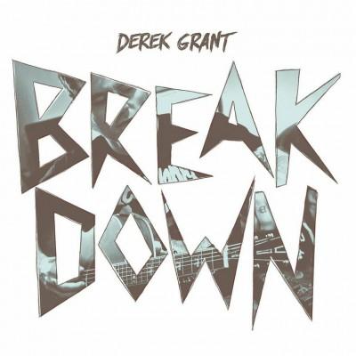 derek grant breakdown
