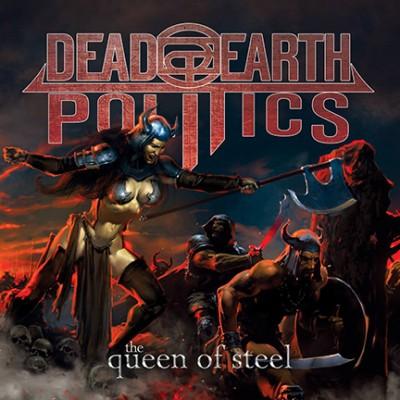 dead earth politics queen of steel