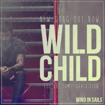 Wind In Sails-revised new song wild child