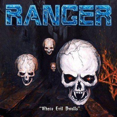 RangerWhereEvilDwells