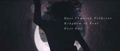 east cameron folkcore kingdom of fear part one