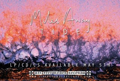 miles away tide sixfeetunderrecords_MAAdSmall_2