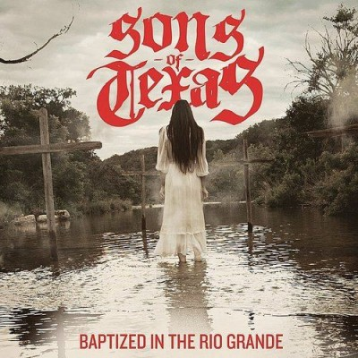 sons of texas baptized cd