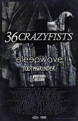 36 crazyfists sleepwave toothgrinder where giants once stood