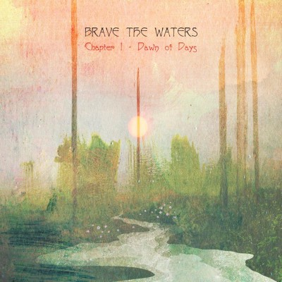 brave the waters chapter 1 dawn of days