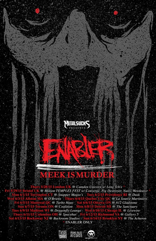 enabler meek is murder tour