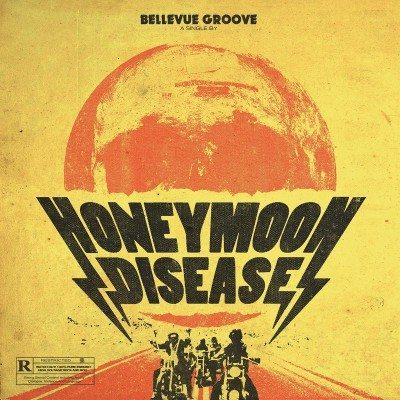 honeymoon disease bellevue groove
