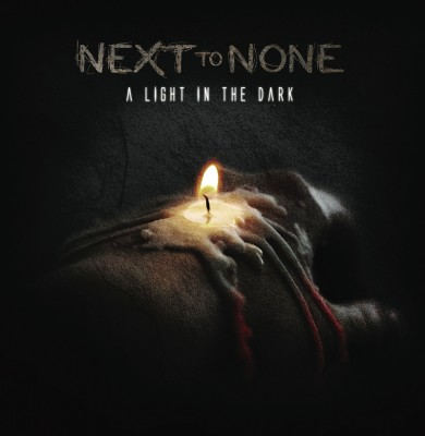 next to none a light in the dark