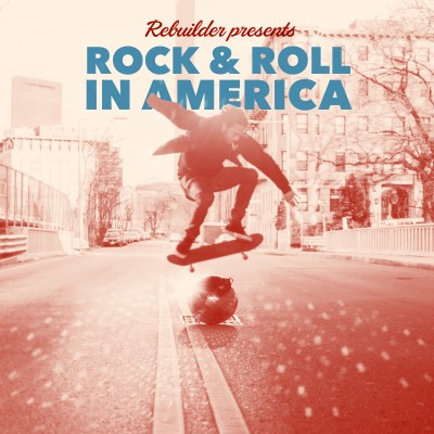 rebuilder rock and rock in america