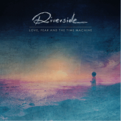 riverside Love Fear and the time machine album cover 2015