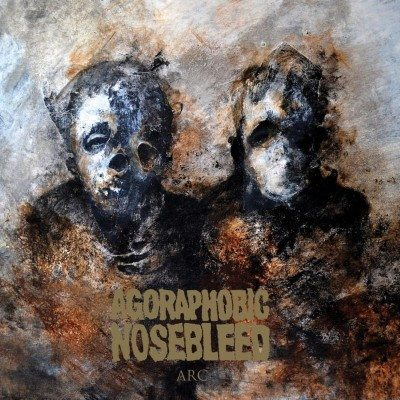 Agoraphobic Nosebleed Arc EP cover