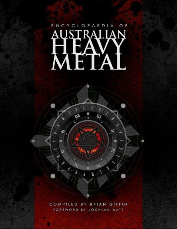 The Encyclopedia of Australian Heavy Metal