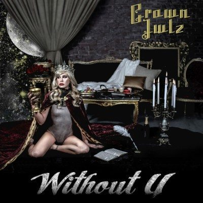 crown jwlz Without U Cover Art