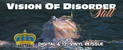 vision of disorder still reissue