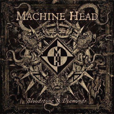 Machine Head Bloodstone and Diamnds album cover 2014