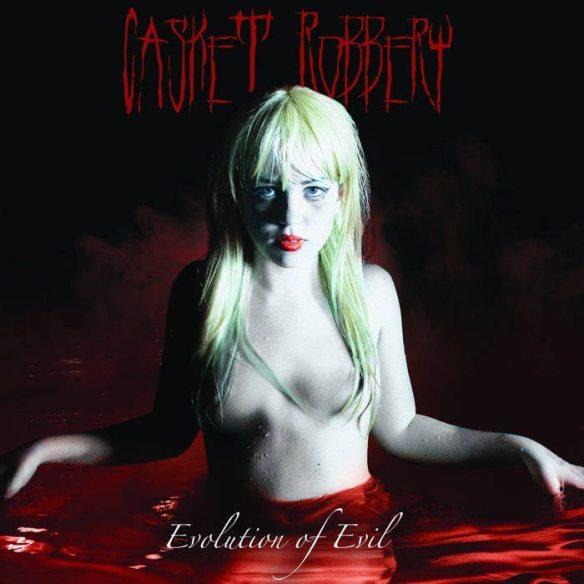 Casket Robbery Evolution Of Evil album cover 2016