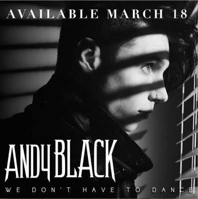 Andy Black We Dont have to Dance ghostcultmag