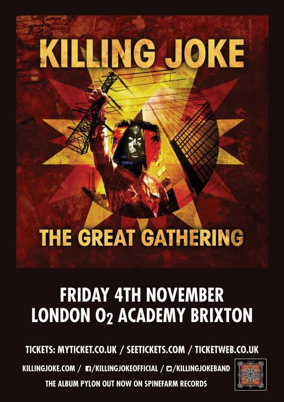 Killing Joke the great gathering london ghostcultmag