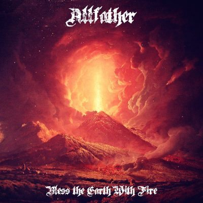 Allfather - Bless the Earth With Fire album cover ghostcultmag