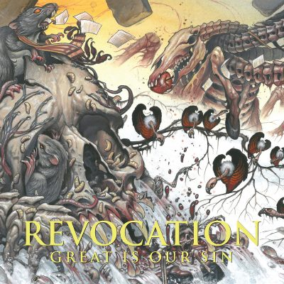 Revocation – Great Is Our Sin metal blade ghostcultmag