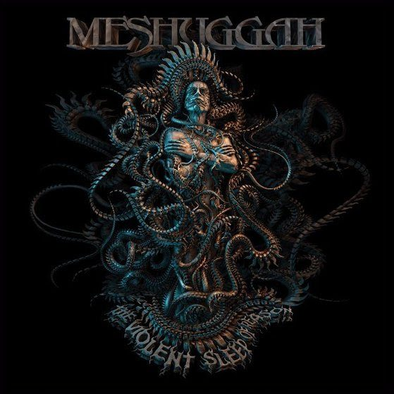 Meshuggah -The Violent Sleep Of Reason album cover ghostcultmag