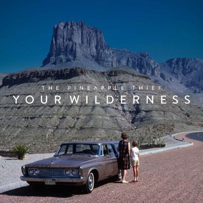 The Pineapple Thief- Your Wilderness album cover ghostcultmag