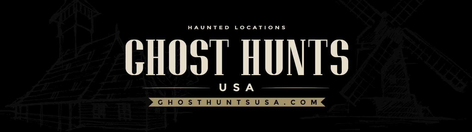 Ghost Hunts USA | Ghost Hunts | Paranormal Investigations