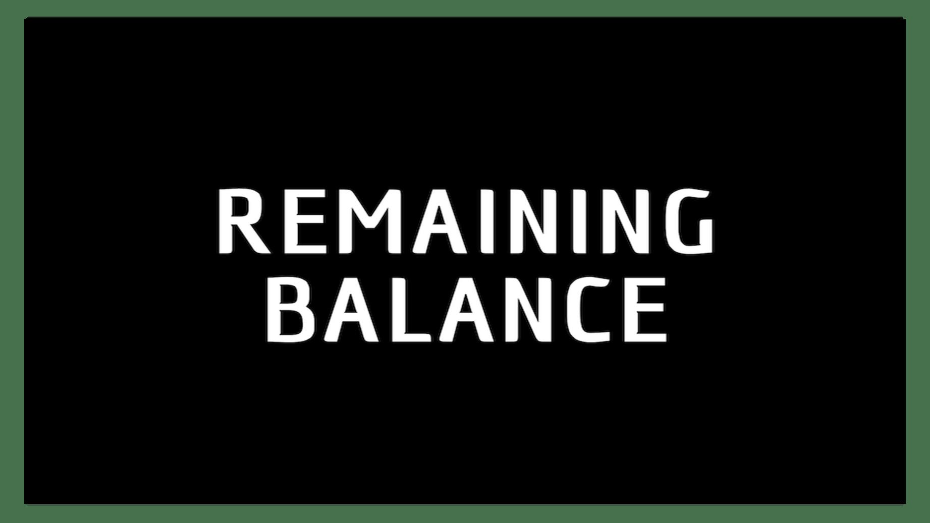 Remaining Balances