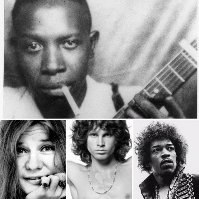 Robert Johnson, Janis Joplin, Jim Morrison, Jimi Hendrix