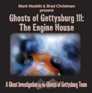 Ghosts of Gettysburg III: The Engine House