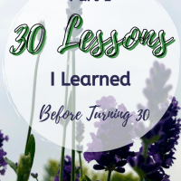 30 Lessons I Learned Before Turning 30: Part I: Relationship Edition