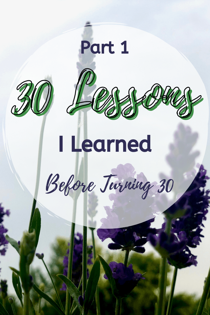 Lessons Learned Before 30